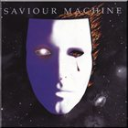 SAVIOUR MACHINE Saviour Machine I Album Cover