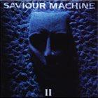 SAVIOUR MACHINE Saviour Machine II album cover