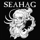 SEAHAG Our Presence Here Is In Vain album cover