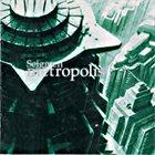 SEIGMEN Metropolis album cover