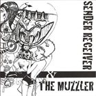 SENDER RECEIVER Sender Receiver & The Muzzler album cover