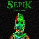SEPIK Ritual Mask album cover