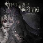 SEPTEMBER MOURNING Volume I album cover