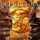 SEPULTURA Against album cover