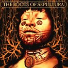 SEPULTURA The Roots of Sepultura album cover