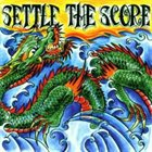 SETTLE THE SCORE Settle The Score album cover