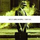 SEVEN GENERATIONS Seven Generations / Gather album cover
