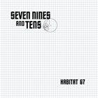 SEVEN NINES AND TENS Habitat 67 album cover