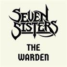 SEVEN SISTERS The Warden album cover