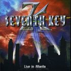 SEVENTH KEY Live In Atlanta album cover