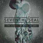 SEVENTH SEAL The Ghosts Of What We Are album cover