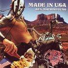 SEX MACHINEGUNS Made In USA album cover