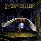 SHADOW GALLERY — Shadow Gallery album cover