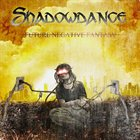 SHADOWDANCE Future Negative Fantasy album cover