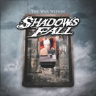 SHADOWS FALL The War Within album cover