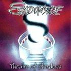 SHADOWSIDE Theatre Of Shadows album cover