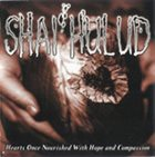 SHAI HULUD Hearts Once Nourished With Hope and Compassion album cover