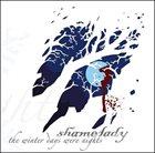 SHAMELADY The Winter Days Were Nights album cover