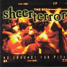 SHEER TERROR No Grounds For Pity album cover