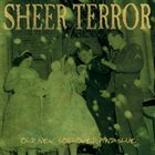 SHEER TERROR Old, New, Borrowed & Blue album cover