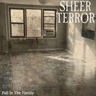SHEER TERROR Pall In The Family album cover