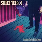 SHEER TERROR Standing Up For Falling Down album cover