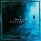SHINING Shining / Monumentum album cover