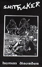 SHITFUCKER Human Disorder album cover