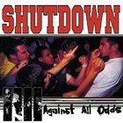 SHUTDOWN Against All Odds album cover