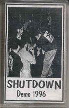 SHUTDOWN Demo 1996 album cover
