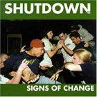 SHUTDOWN Signs Of Change album cover