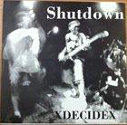 SHUTDOWN XDecideX album cover