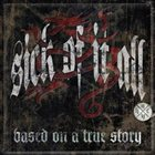 SICK OF IT ALL Based on a True Story album cover