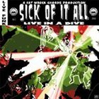 SICK OF IT ALL Live in a Dive album cover