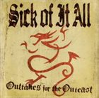 SICK OF IT ALL Outtakes for the Outcast album cover
