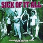 SICK OF IT ALL Spreading the Hardcore Reality album cover