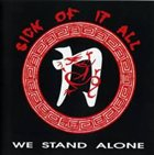 SICK OF IT ALL We Stand alone album cover