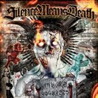 SILENCE MEANS DEATH Guilty As Charged album cover