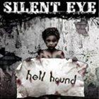 SILENT EYE Hell Hound album cover