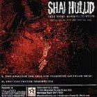 SINCE BY MAN Shai Hulud / Since by Man Sampler album cover