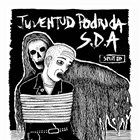 SISTEMAS DE ANIQUILACION Juventud Podrida / S.D.A album cover