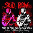 SKID ROW Rise of the Damnation Army - United World Rebellion: Chapter Two album cover