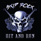 SKIP ROCK Hit & Run album cover