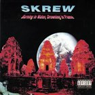 SKREW Burning in Water, Drowning in Flame album cover
