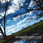 SKY EATS AIRPLANE Everything Perfect on the Wrong Day album cover