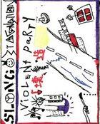 SLANG Violent Party album cover