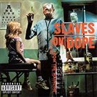 SLAVES ON DOPE Inches From the Mainline album cover