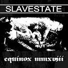 SLAVESTATE Equinox MMXVIII album cover