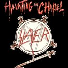 SLAYER Haunting the Chapel album cover