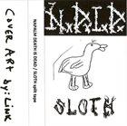 SLOTH Napalm Death Is Dead / Sloth album cover